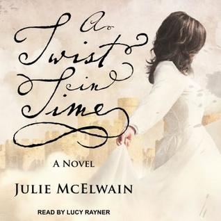 A Twist in Time by Julie McElwain
