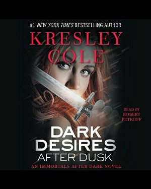 Dark Desires After Dusk by Kresley Cole