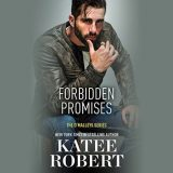 Forbidden Promises by Katee Robert