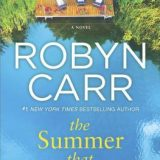 The Summer That Made Us by Robyn Carr