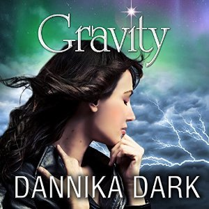 Gravity by Dannika Dark