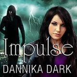 Impulse by Dannika Dark