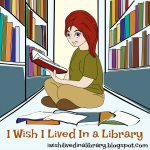 I Wish I Lived In a Library