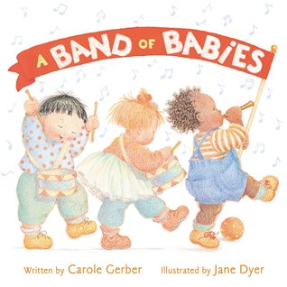 Nonna's Corner: A Band of Babies by Carole Gerber