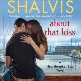 About That Kiss by Jill Shalvis