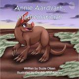 Nonna's Corner: Annie Aardvark, Mathematician by Suzie Olsen