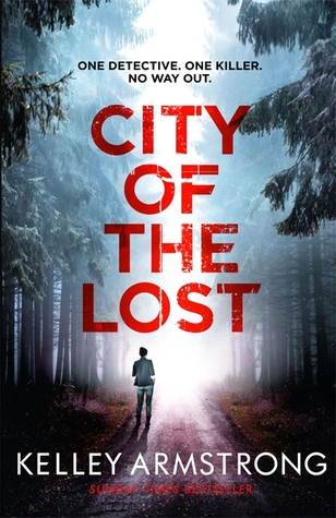 City of the Lost by Kelley Armstrong