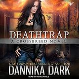 Deathtrap by Dannika Dark