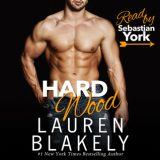 Hard Wood by Lauren Blakely