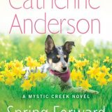 Spring Forward by Catherine Anderson