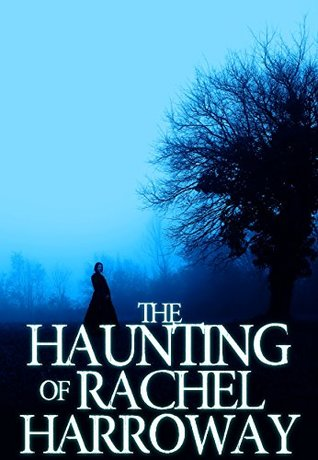 The Haunting of Rachel Harroway by J.S. Donovan