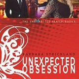 Unexpected Obsession by Barbara Strickland