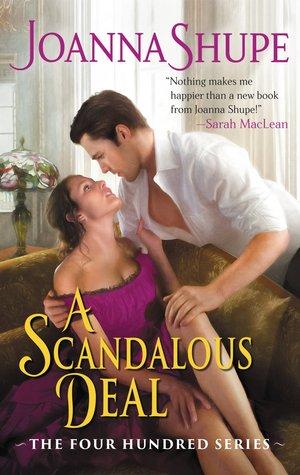 A Scandalous Deal by Joanna Shupe