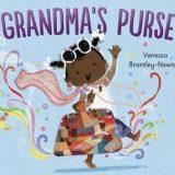 Nonna's Corner: Grandma's Purse by Vanessa Brantley-Newton