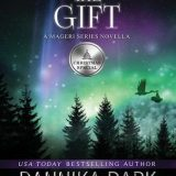 The Gift by Dannika Dark