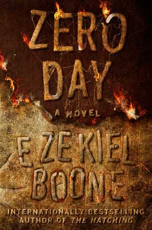 Zero Day by Ezekiel Boone