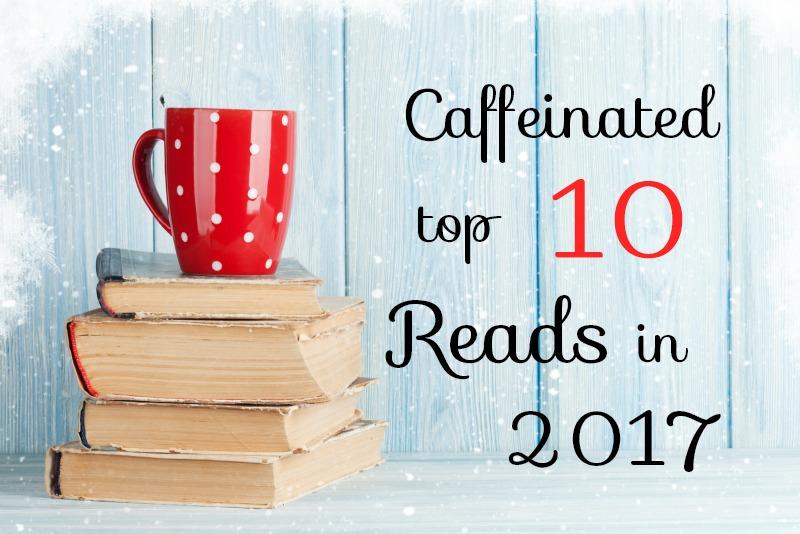 2017 Top Ten Reads