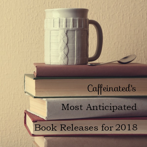 Caffeinated 2018 Releases