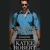 Undercover Attraction by Katee Robert