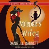 Murder's a Witch by Danielle Garrett