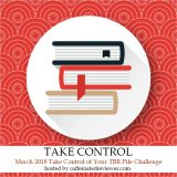 March Take Control of Your TBR Pile Challenge Sign up