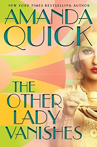 The Other Lady Vanishes by Amanda Quick