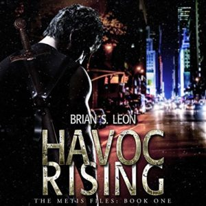 Havoc Rising by Brian S. Leon