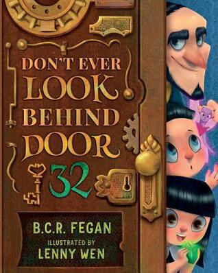 Nonna's Corner: Don't Ever Look Behind Door 32 by B.C.R. Fegan