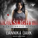 Gaslight by Dannika Dark