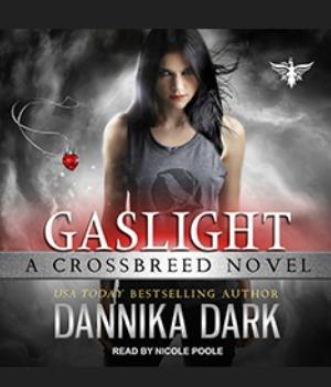 Gaslight by Dannika Dark