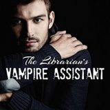 The Librarian's Vampire Assistant by Mimi Jean Pamfiloff