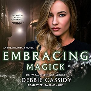 Embracing Magick by Debbie Cassidy