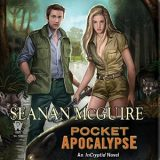Pocket Apocalypse by Seanan McGuire