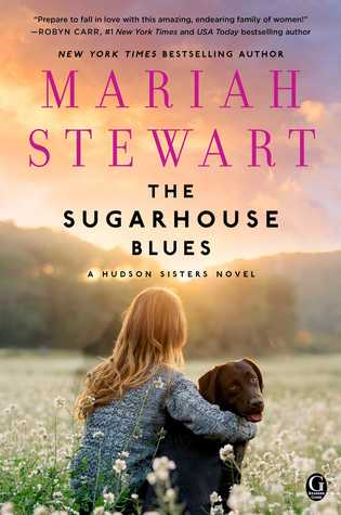 The Sugarhouse Blues by Mariah Stewart