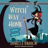 Witch Way Home by Danielle Garrett