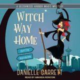 Witch Way Home by Danielle Garrett