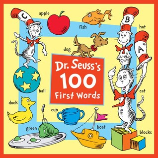 Dr. Seuss's 100 First Words by Dr Seuss Enterprises L P