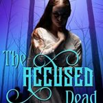 The Accused Dead