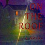 The Man On The Roof by Michael Stephenson