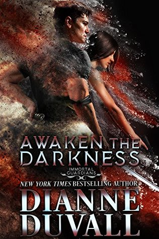 Awaken the Darkness by Dianne Duvall