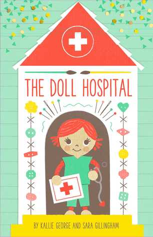 Nonna's Corner: The Doll Hospital by Kallie George