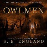The Owlmen by S. E. England