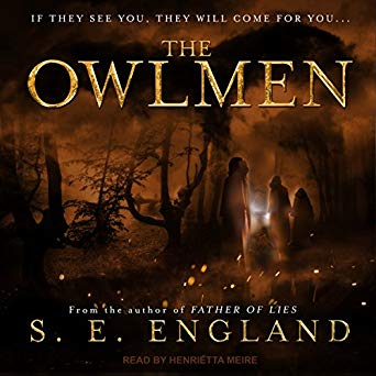 The Owlmen by S. E. England