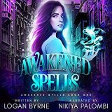 Awakened Spells by Logan Byrne