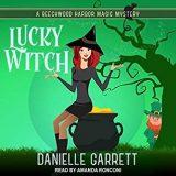 Lucky Witch by Danielle Garrett