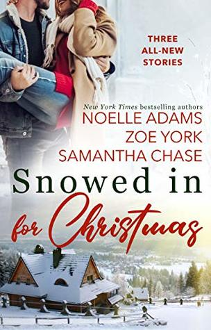Snowed in for Christmas by Noelle Adams