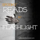 Spooky Reads by Flashlight