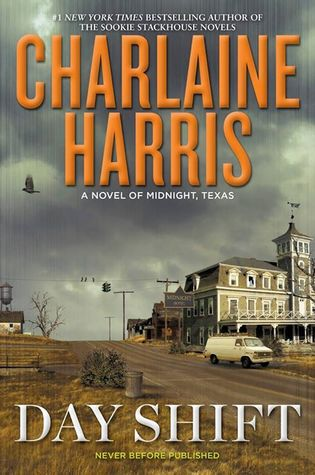Day Shift & Night Shift by Charlaine Harris