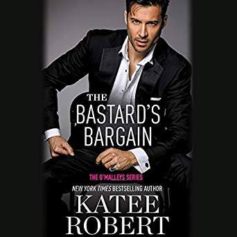 The Bastard's Bargain by Katee Robert