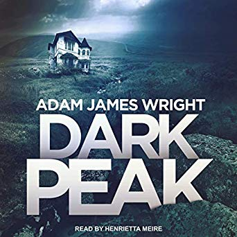 Dark Peak by Adam J. Wright